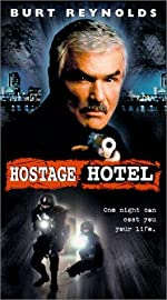 Hard Time Hostage Hotel