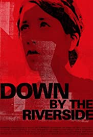 Down by the Riverside Poster