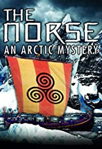 The Norse: An Arctic Mystery