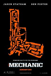 The Mechanic (2011) Poster - Movie Forum, Cast, Reviews