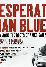Desperate Man Blues Poster