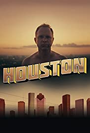 Houston (2013) Poster - Movie Forum, Cast, Reviews