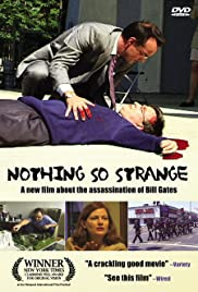 Nothing So Strange (2002) Poster - Movie Forum, Cast, Reviews
