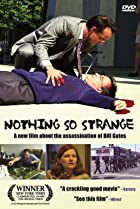 Nothing So Strange (2002) Poster