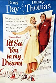 I'll See You in My Dreams (1951) Poster - Movie Forum, Cast, Reviews