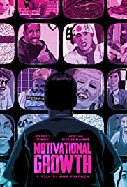 Motivational Growth (2013) Poster - Movie Forum, Cast, Reviews