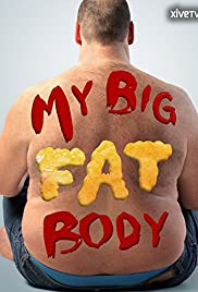 My Big Fat Body Poster