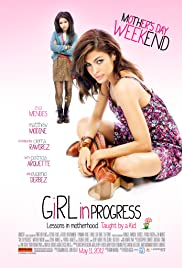 Girl in Progress (2012) Poster - Movie Forum, Cast, Reviews