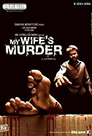My Wife's Murder (2005) Poster - Movie Forum, Cast, Reviews