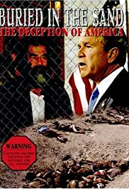 Buried in the Sand: The Deception of America Poster