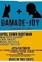 Damage-Joy (sha-den-froi-de)