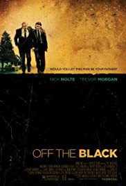Off the Black (2006) Poster - Movie Forum, Cast, Reviews