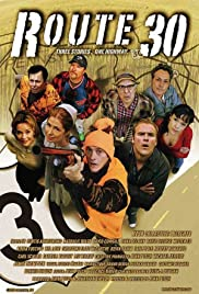 Route 30 (2007) Poster - Movie Forum, Cast, Reviews