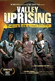 Valley Uprising(2014) Poster - Movie Forum, Cast, Reviews
