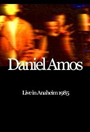 Daniel Amos: Live in Anaheim 1985 Poster