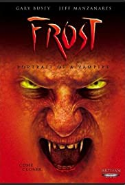 Frost: Portrait of a Vampire (2003) Poster - Movie Forum, Cast, Reviews