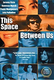 This Space Between Us (1999) Poster - Movie Forum, Cast, Reviews