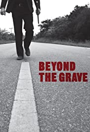 Beyond the Grave Poster