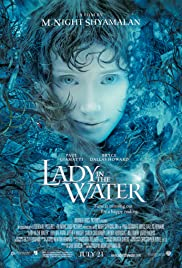 Lady in the Water (2006) Poster - Movie Forum, Cast, Reviews