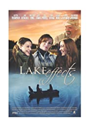 Lake Effects (2012) Poster - Movie Forum, Cast, Reviews