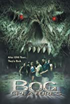 The Bog Creatures (2003) Poster