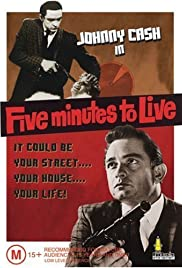 Five Minutes to Live (1961) Poster - Movie Forum, Cast, Reviews