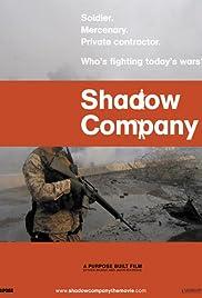 Shadow Company(2006) Poster - Movie Forum, Cast, Reviews