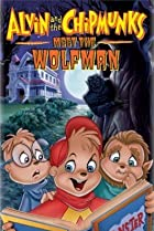 Image of Alvin and the Chipmunks Meet the Wolfman