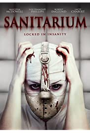 Watch Movie Sanitarium (2013)