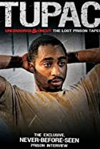 Image of Tupac Uncensored and Uncut: The Lost Prison Tapes
