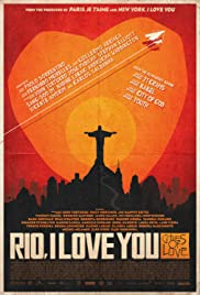 Rio, I Love You (2014) Poster - Movie Forum, Cast, Reviews