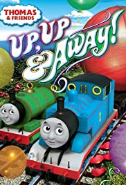 Thomas & Friends: Up, Up and Away! Poster