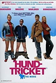 Hundtricket - The Movie(2002) Poster - Movie Forum, Cast, Reviews