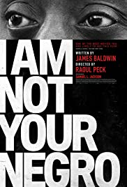 Watch Online I Am Not Your Negro HD Full Movie Free