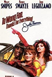 To Wong Foo Thanks for Everything, Julie Newmar(1995) Poster - Movie Forum, Cast, Reviews