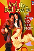 Primary image for And the Beat Goes On: The Sonny and Cher Story