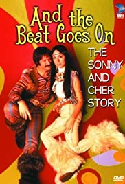 And the Beat Goes On: The Sonny and Cher Story (1999) Poster - Movie Forum, Cast, Reviews