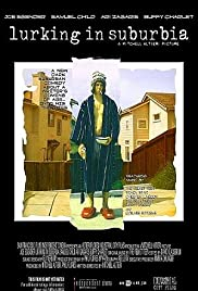 Lurking in Suburbia (2006) Poster - Movie Forum, Cast, Reviews