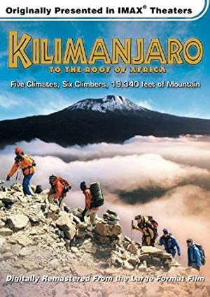 Kilimanjaro: To the Roof of Africa (2002)