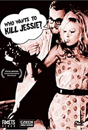 Who Wants to Kill Jessie? (1966) Poster - Movie Forum, Cast, Reviews