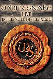 Whitesnake: Live... in the Still of the Night(2005) Poster - Movie Forum, Cast, Reviews