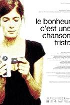 Image of Le bonheur c'est une chanson triste