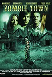 Zombie Town (2007) Poster - Movie Forum, Cast, Reviews