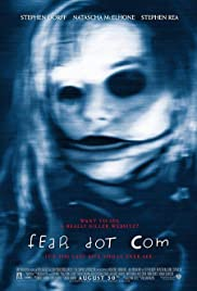 Feardotcom (2002) Poster - Movie Forum, Cast, Reviews