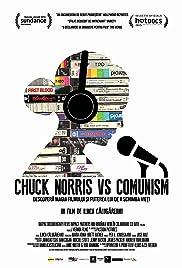 Chuck Norris vs. Communism(2015) Poster - Movie Forum, Cast, Reviews