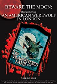 Beware the Moon: Remembering 'An American Werewolf in London' (2009) Poster - Movie Forum, Cast, Reviews