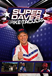 Super Dave's Spike Tacular Poster