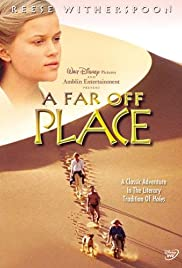 A Far Off Place (1993) Poster - Movie Forum, Cast, Reviews