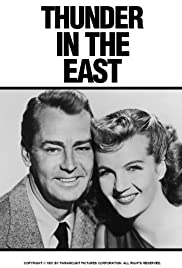 Thunder in the East (1951) Poster - Movie Forum, Cast, Reviews