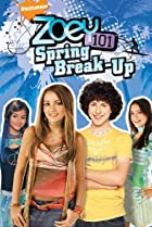 Image of Zoey 101: Spring Break-Up: Part 1